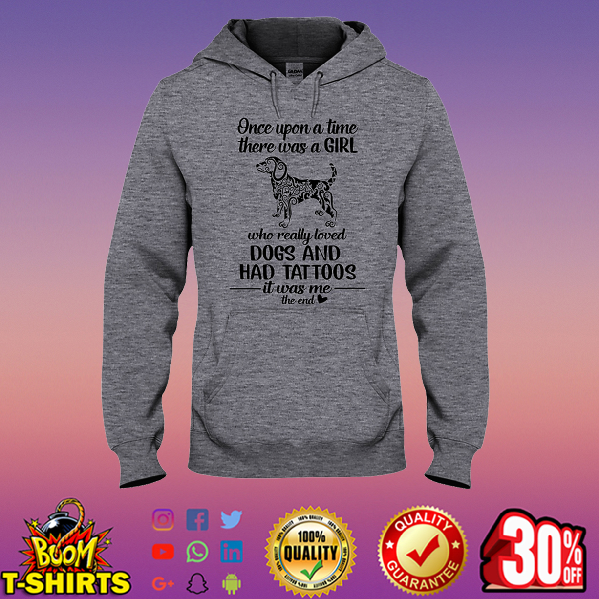 Once upon a time there was a girl who really loved Dogs and Had Tattoos hooded sweatshirt