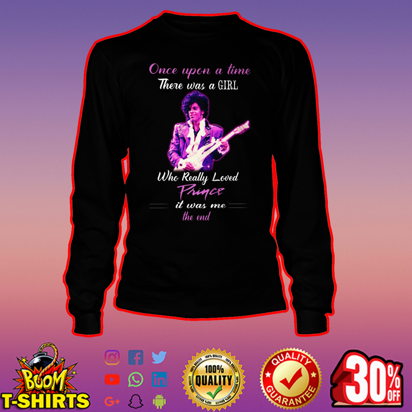 Once upon a time there was a girl who really loved Prince long sleeve tee