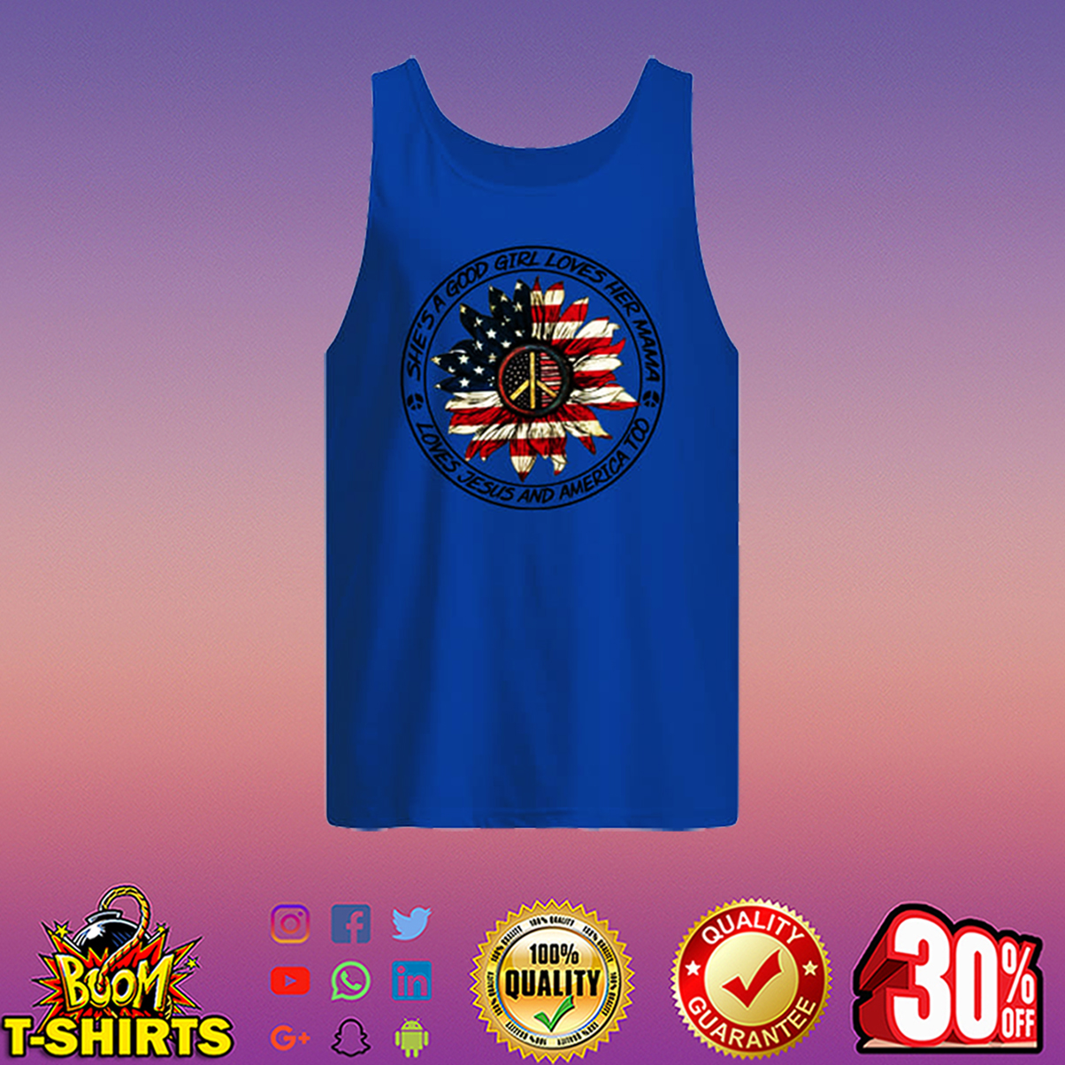 She's a good girl loves her mama loves jesus and america too 4th of July tank top