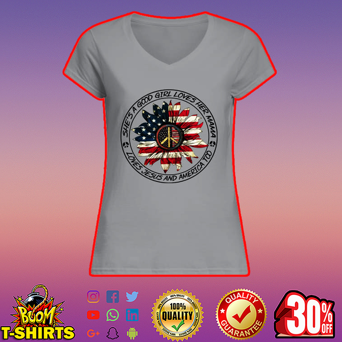 She's a good girl loves her mama loves jesus and america too 4th of July v-neck t-shirt