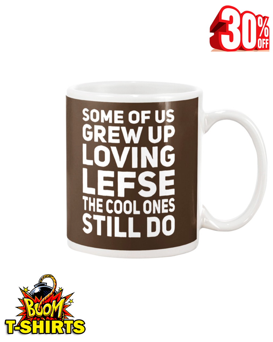 Some of us grew up loving lefse the cool ones still do mug - chocolate