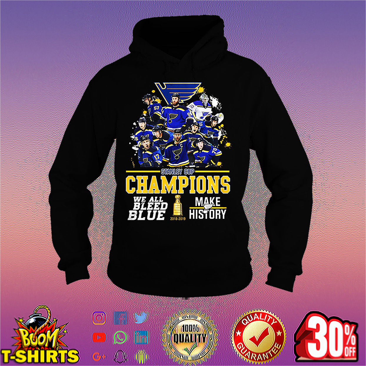 St. Louis Blues 2019 Stanley Cup Champions We Bleed Blue Make History hoodie