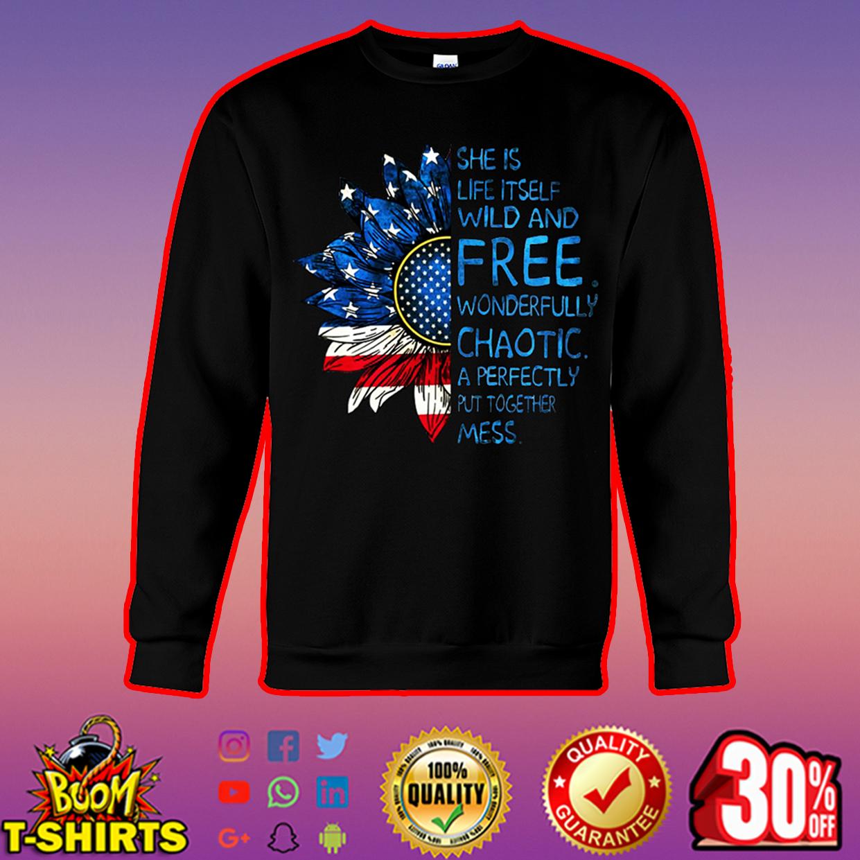 Sunflower American flag She is life itself wild and free sweatshirt