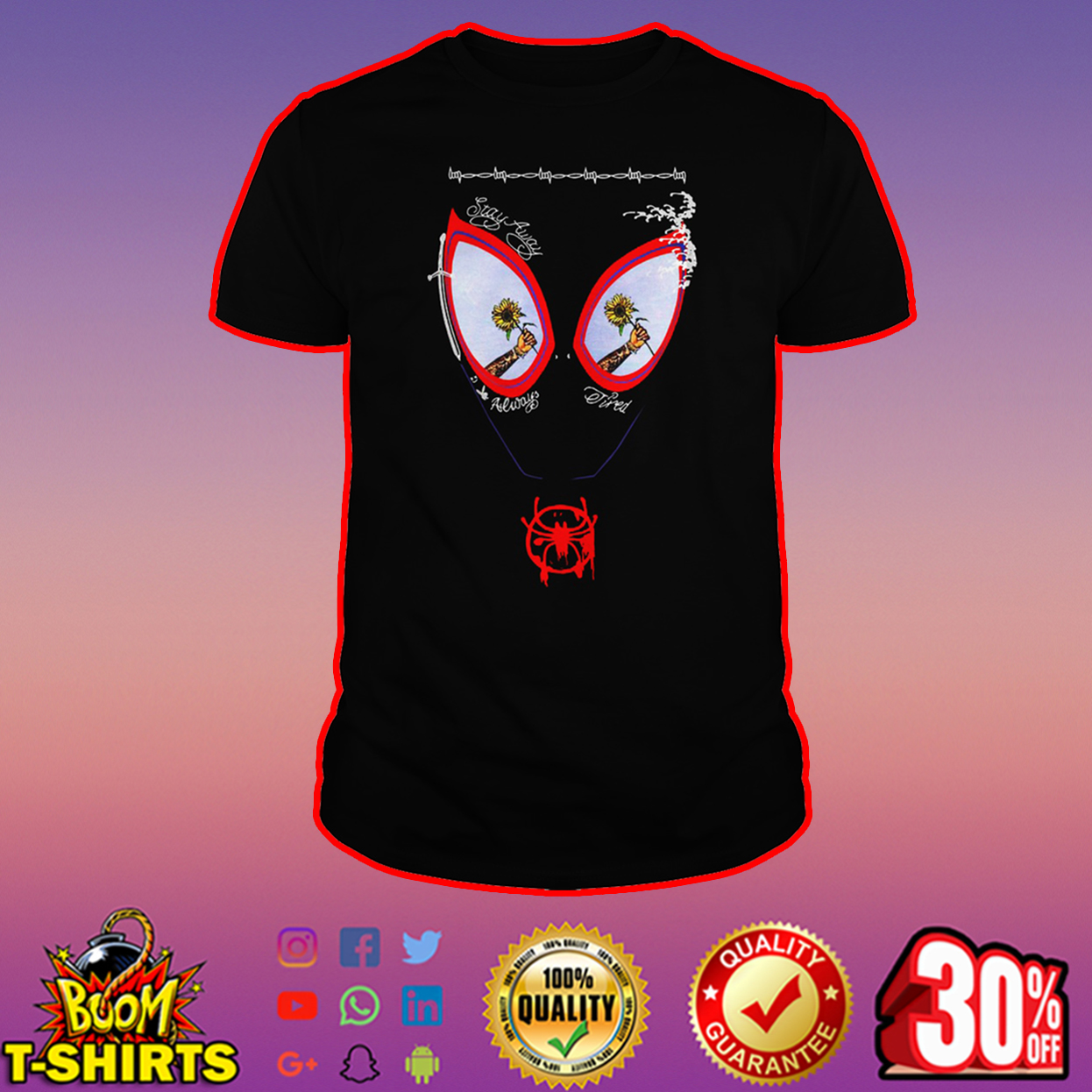 Sunflower Post Malone face painting stay away always tired shirt