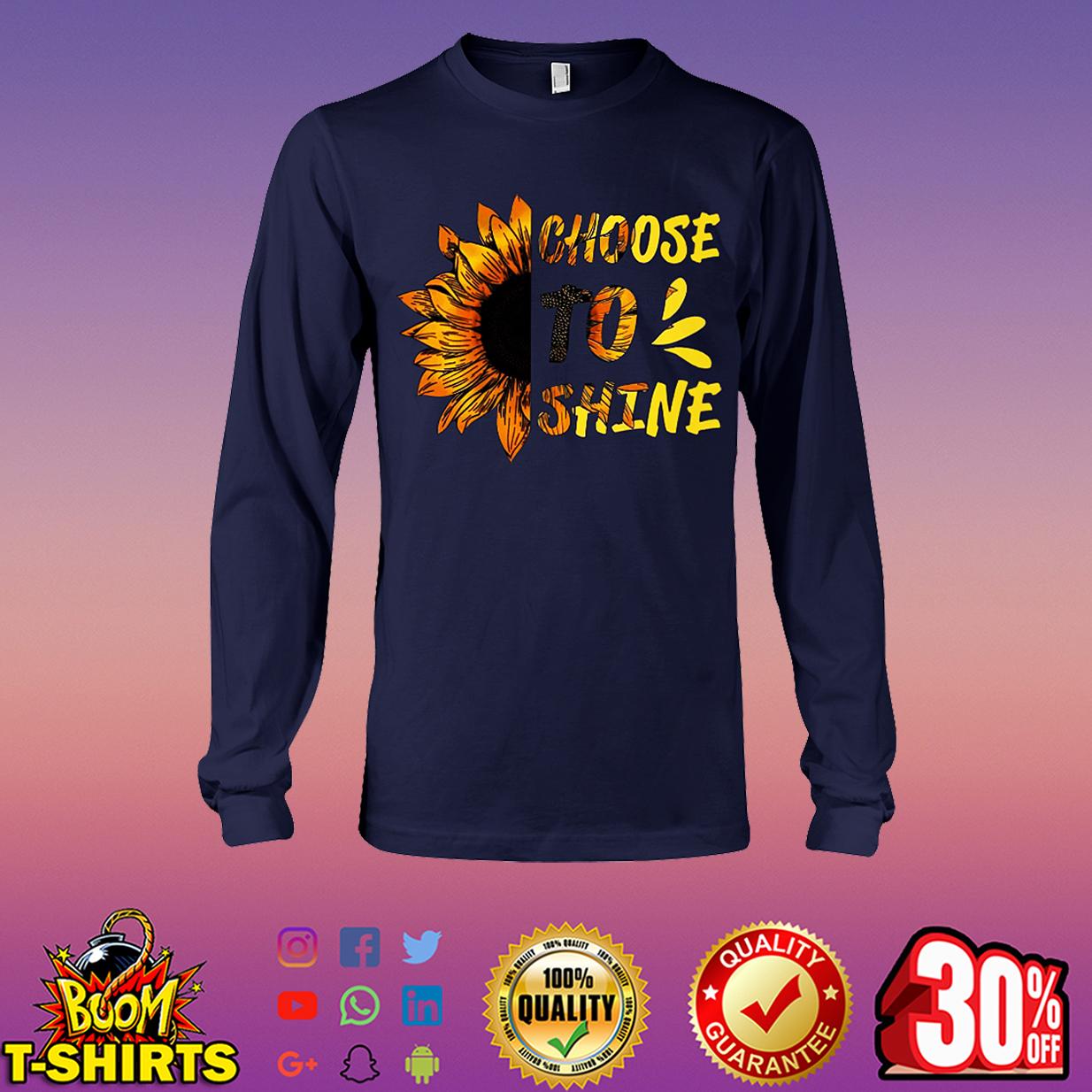 Sunflower choose to shine long sleeve tee