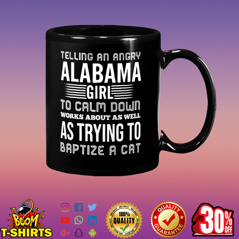 Telling an angry Alabama girl to calm down mug