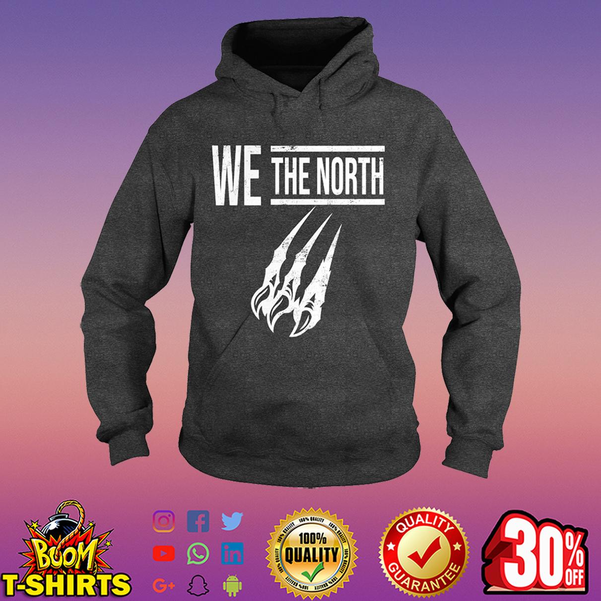 Toronto Raptors we the north hoodie