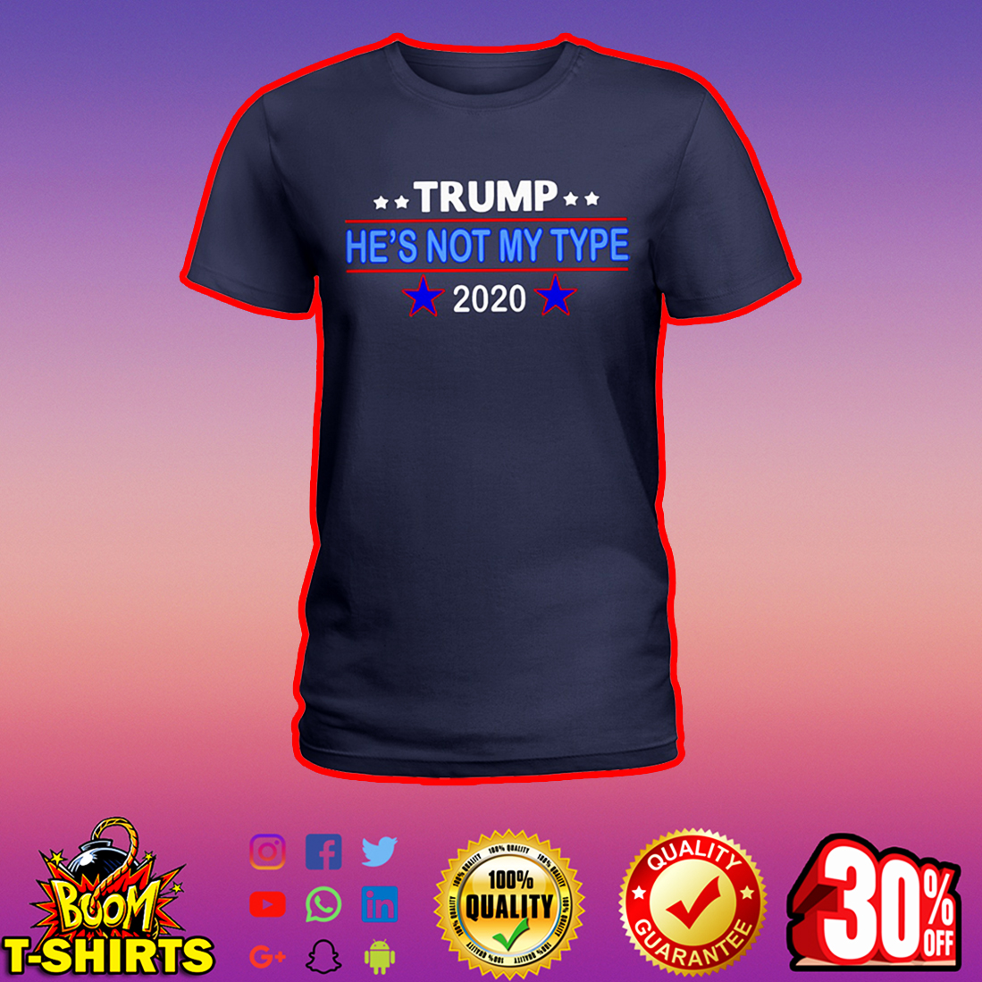 Trump he's not my type 2020 lady shirt