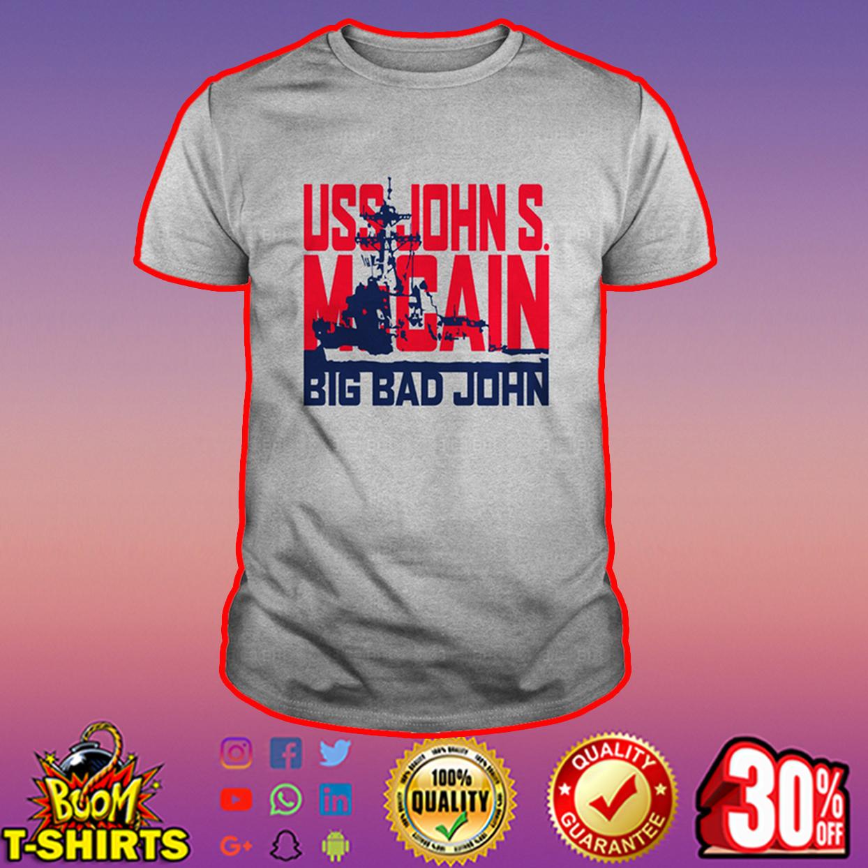 USS John S. McCain Big Bad John shirt