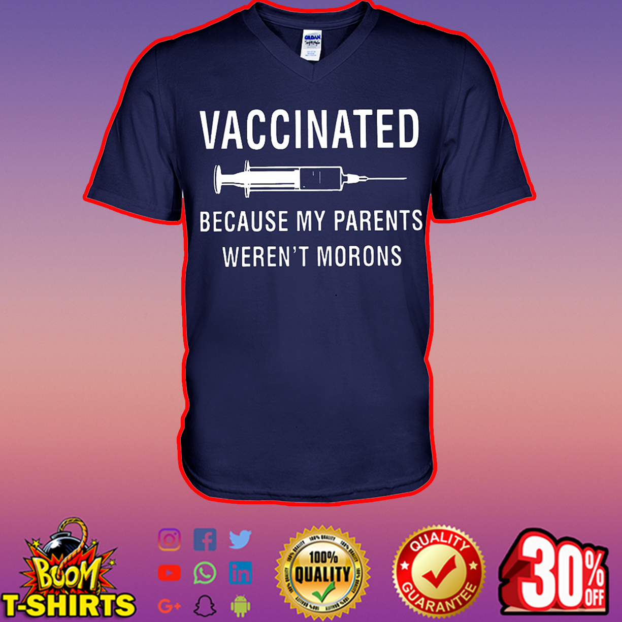 Vaccinated because my parents weren't morons v-neck