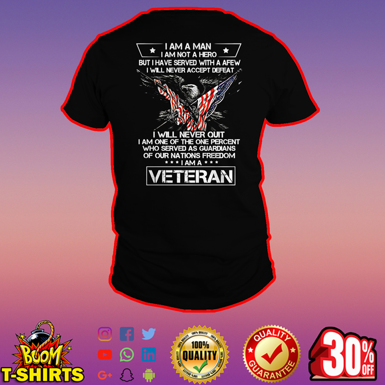 Veteran I am a man I am not a hero but I have served with a afew shirt