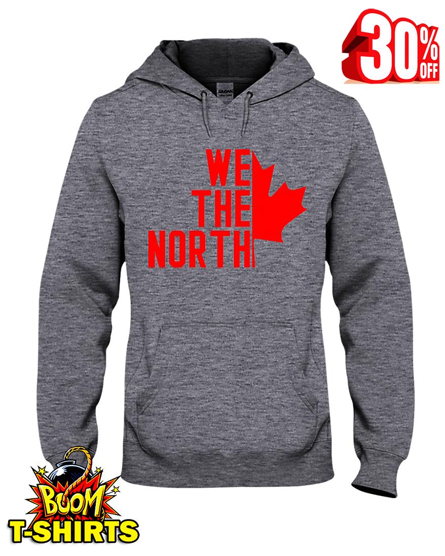We the north Canada hooded sweatshirt