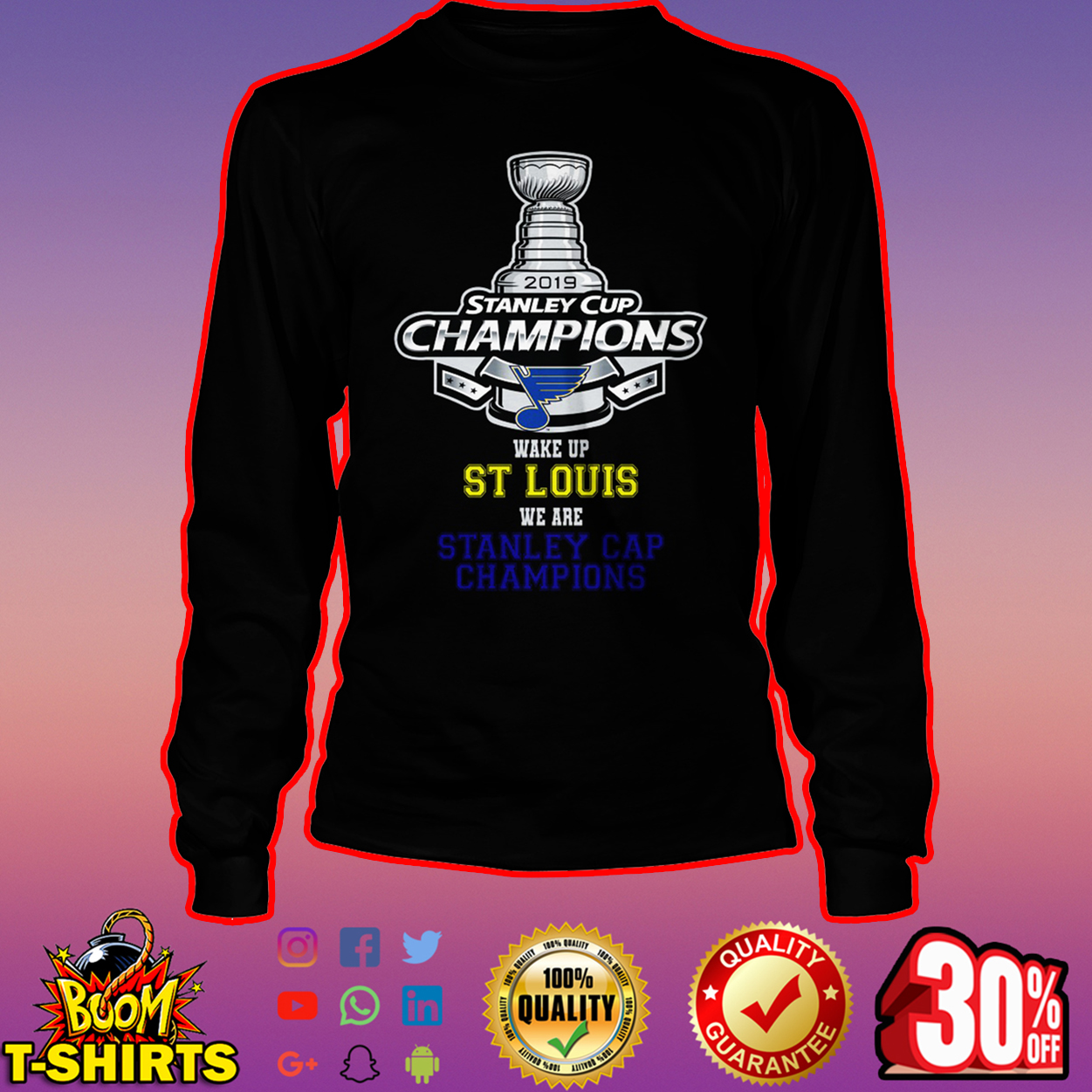 2019 Stanley Cup Champions wake up St Louis we are Stanley Cap Champions long sleeve tee