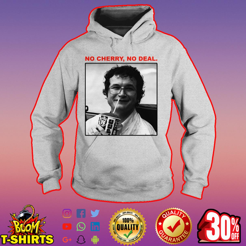 Alexei No cherry no deal hoodie