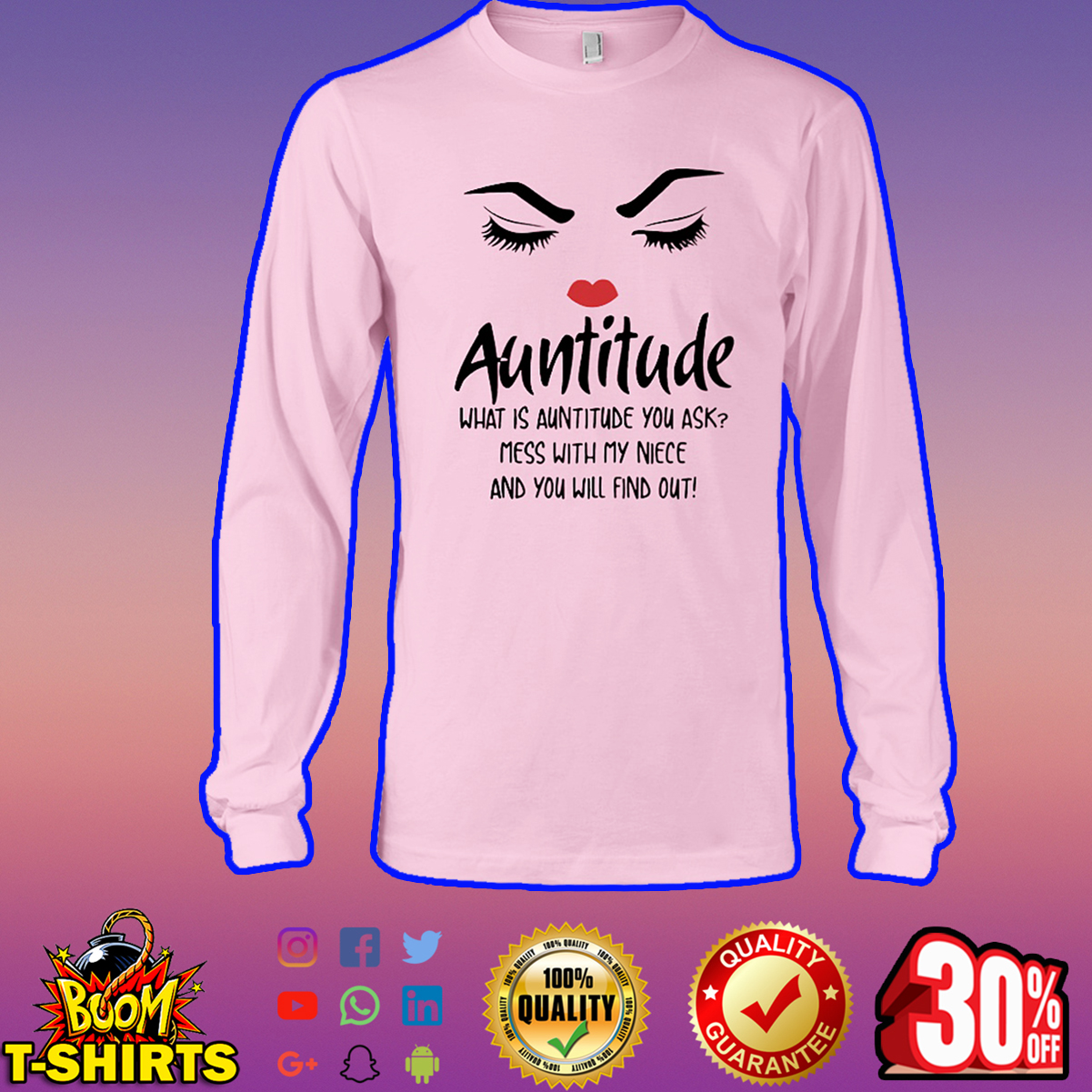 Auntitude what is auntitude you ask long sleeve tee