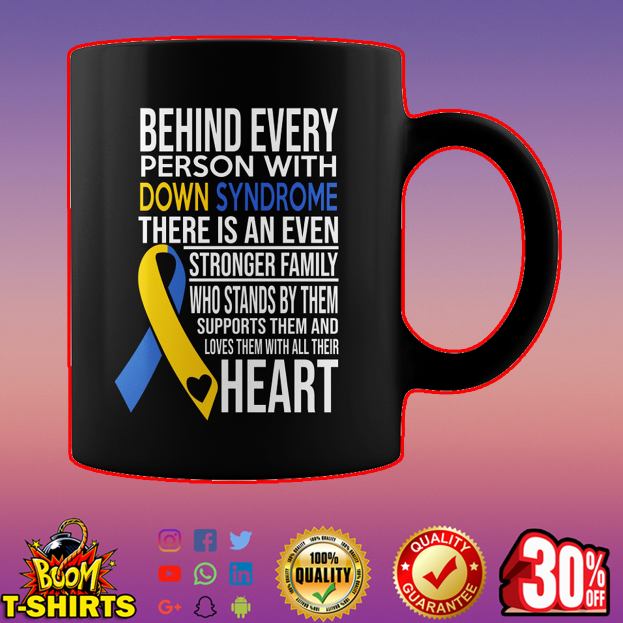 Behind every person with down syndrome mug