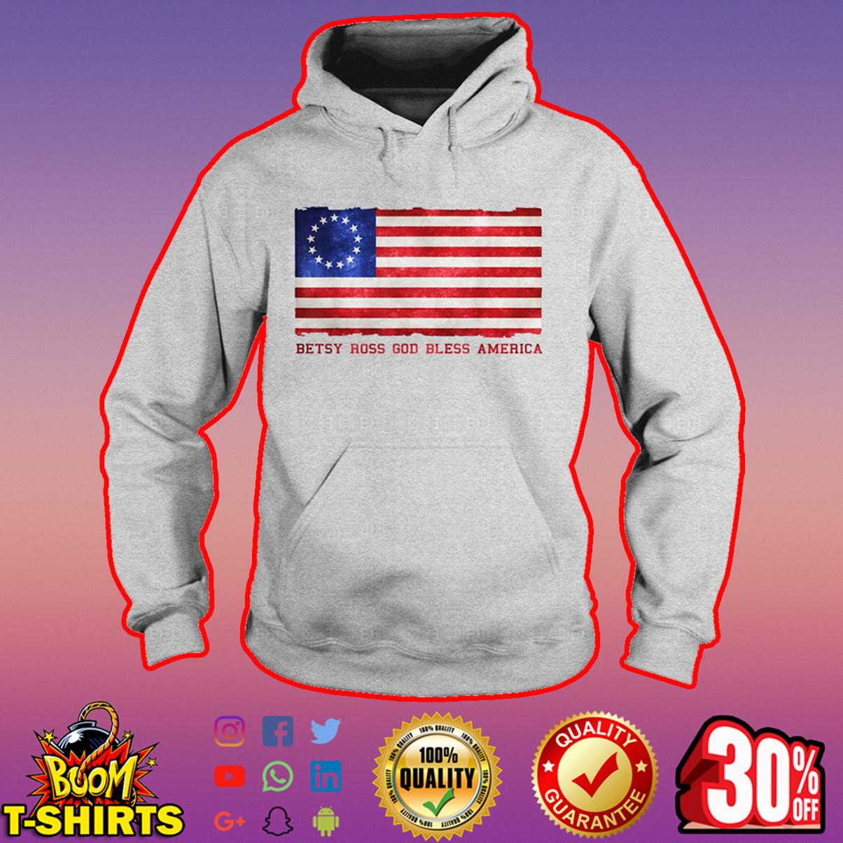 Betsy Ross God bless America hoodie