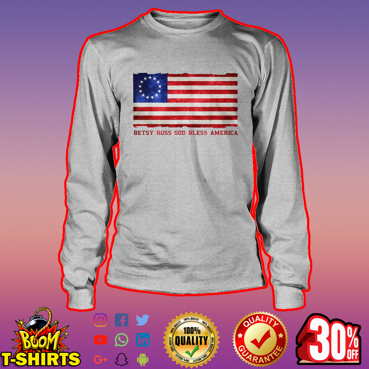 Betsy Ross God bless America long sleeve tee