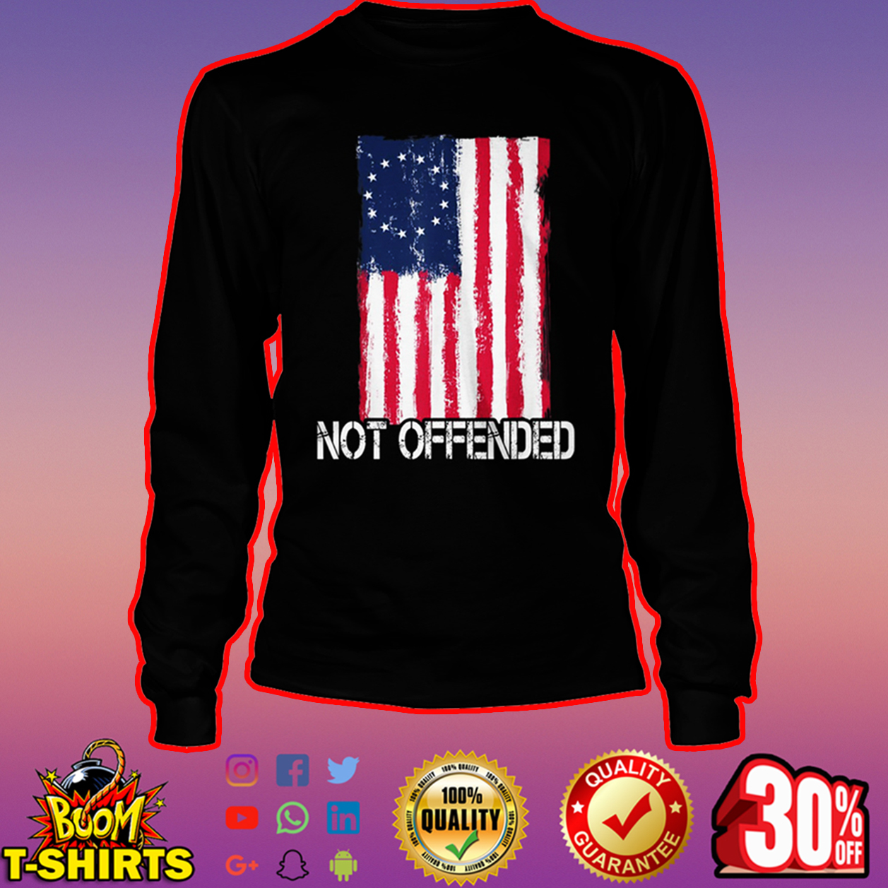 Betsy Ross flag not offended long sleeve tee
