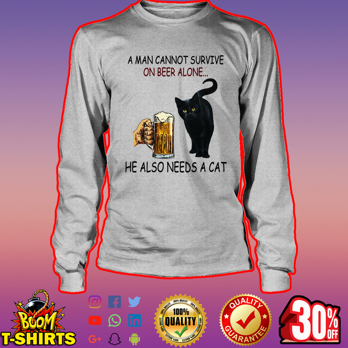 Black cat A man cannot survive on beer alone he also needs a cat long sleeve tee