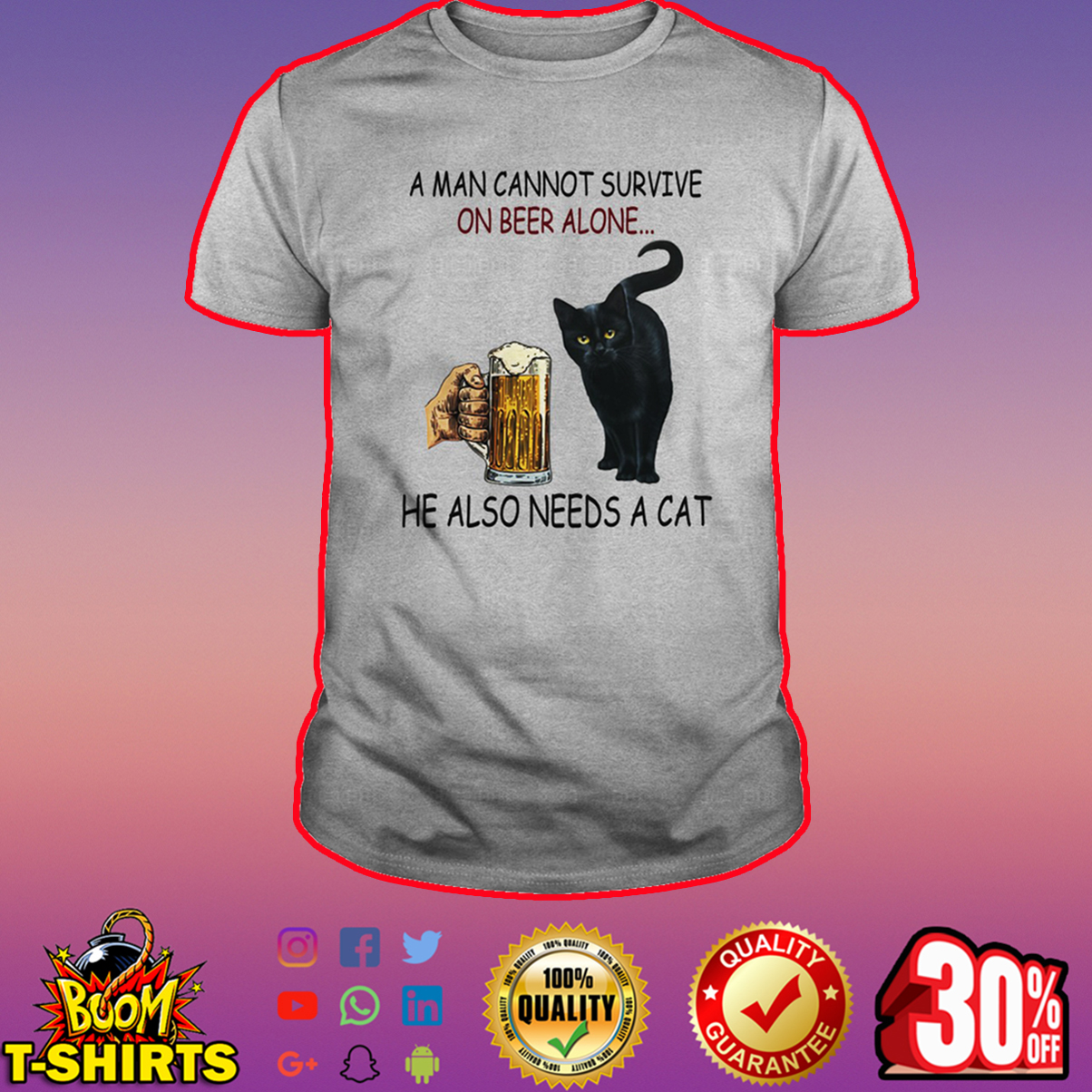 Black cat A man cannot survive on beer alone he also needs a cat shirt