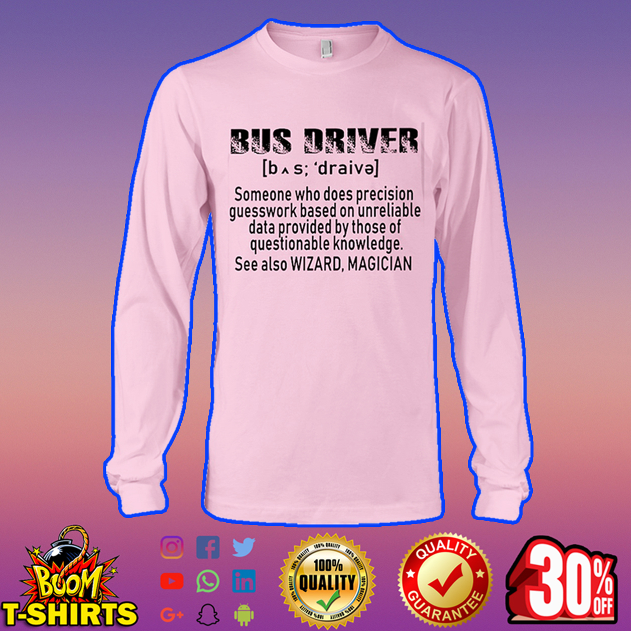 Bus driver someone who does precision guesswork based long sleeve tee