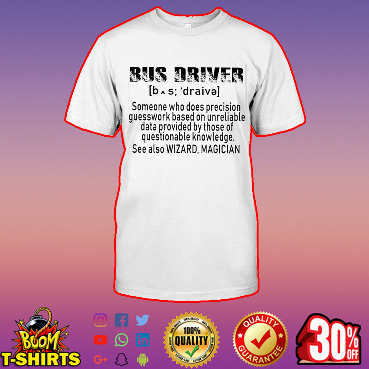 Bus driver someone who does precision guesswork based shirt
