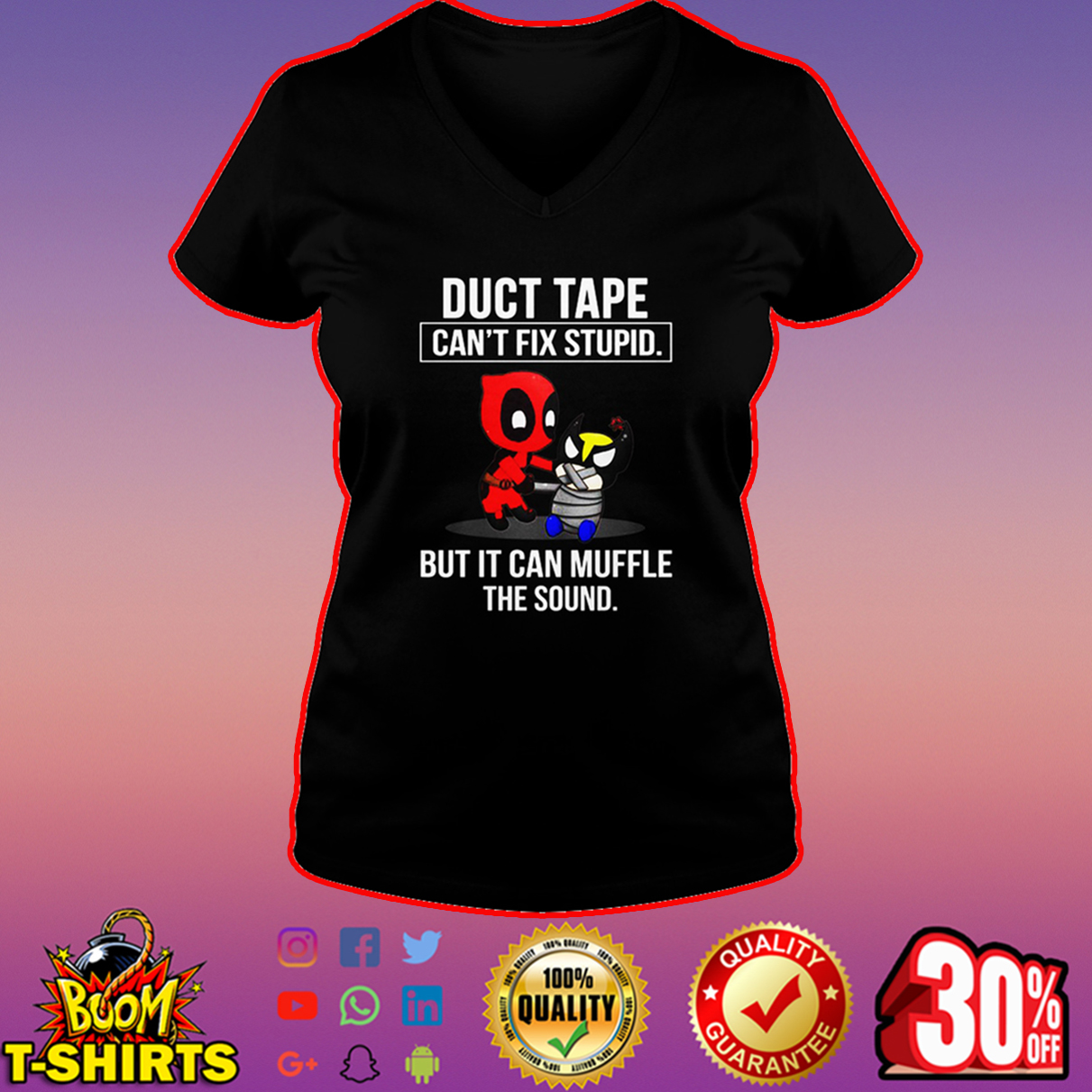 Deadpool duct tape can't fix stupid but it can muffle the sound v-neck