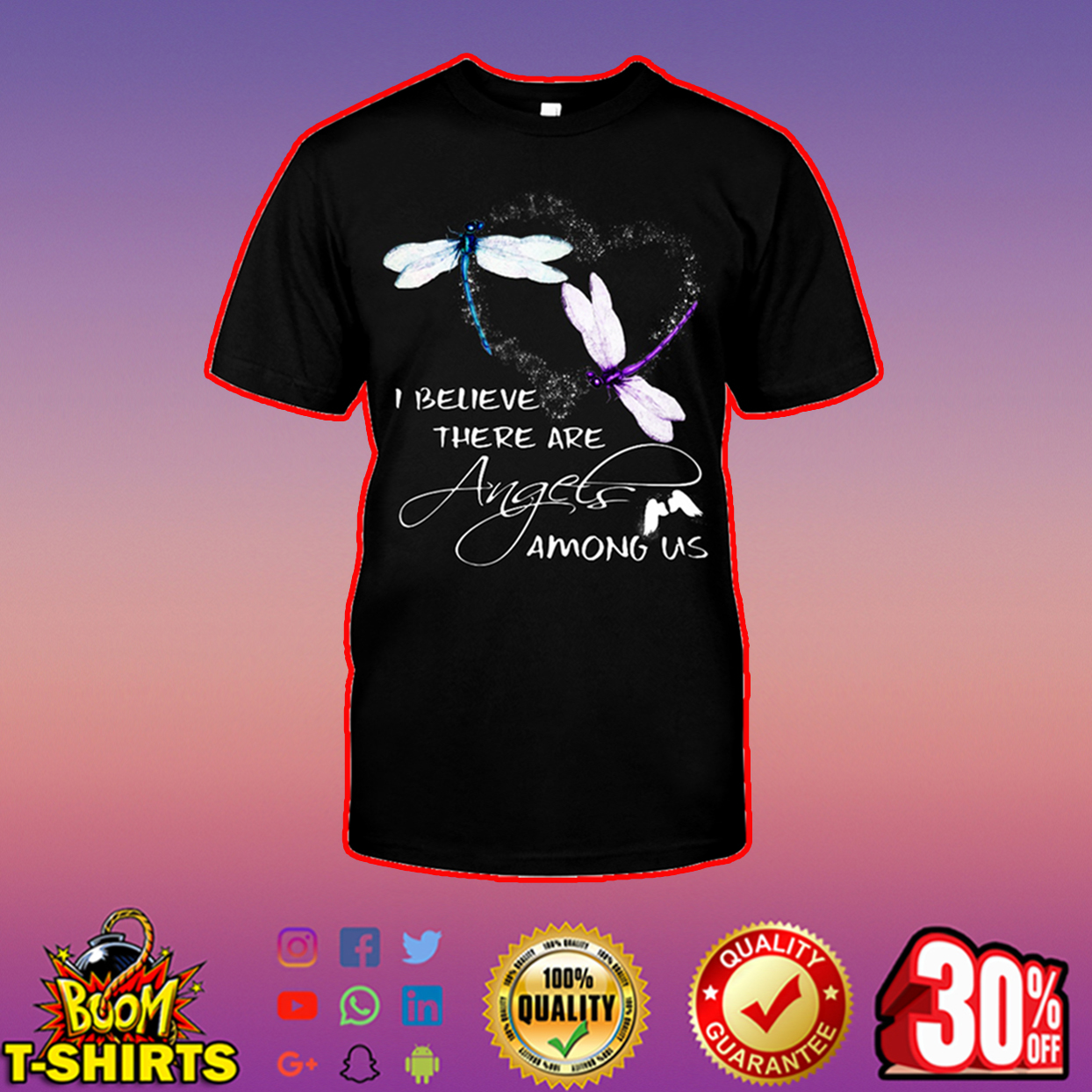 Dragonfly I believe there are angels among us shirt