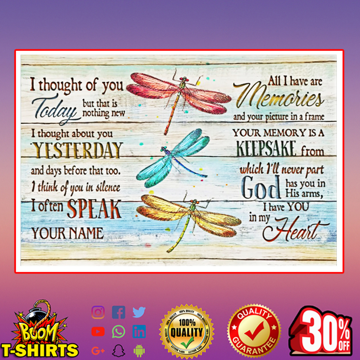 Dragonfly I thought of you poster 24x16