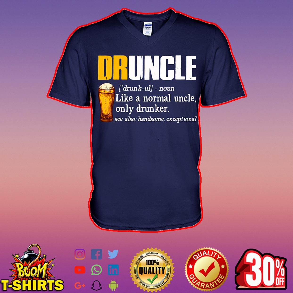 Druncle like a normal uncle only drunker v-neck