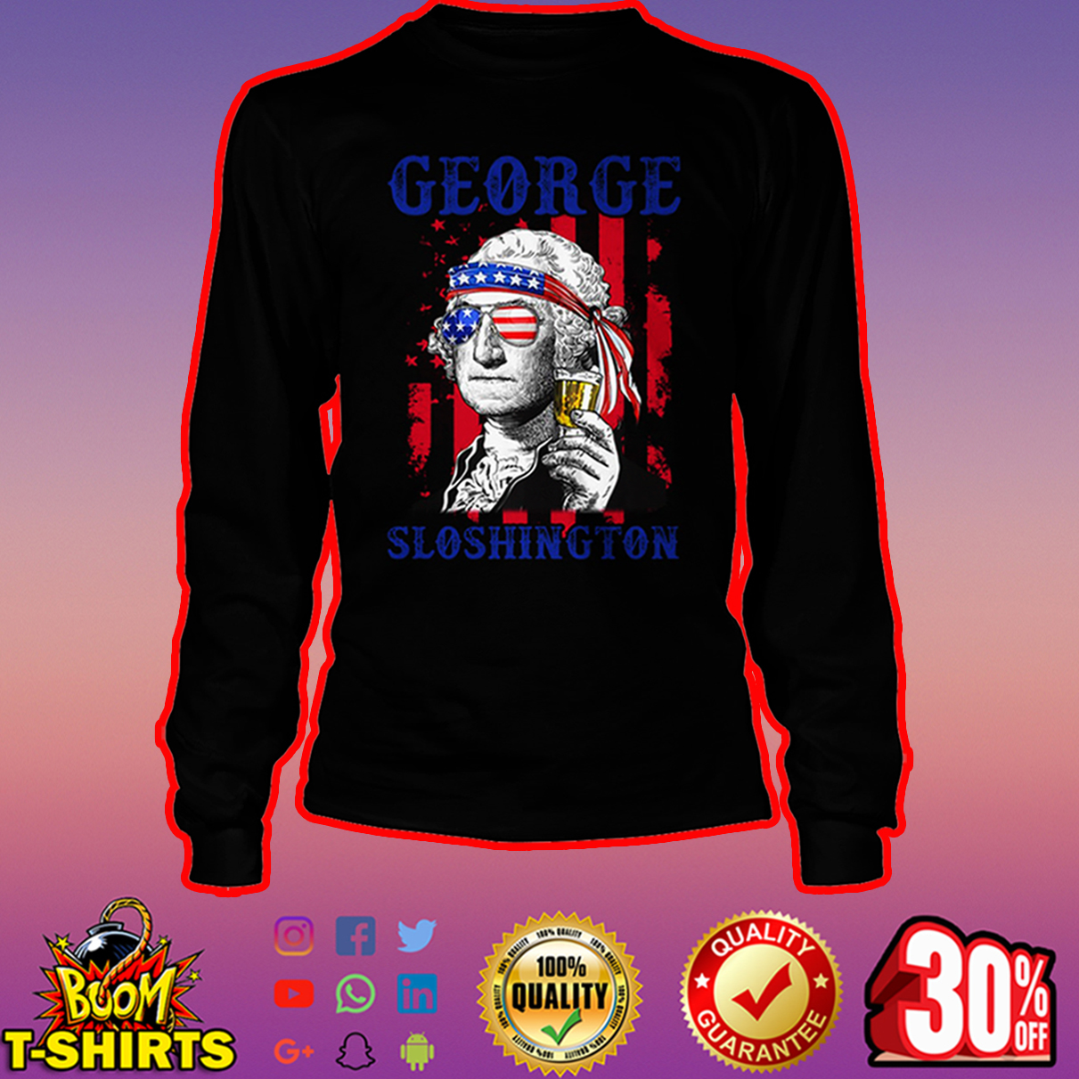 George Sloshington 4th of July long sleeve tee