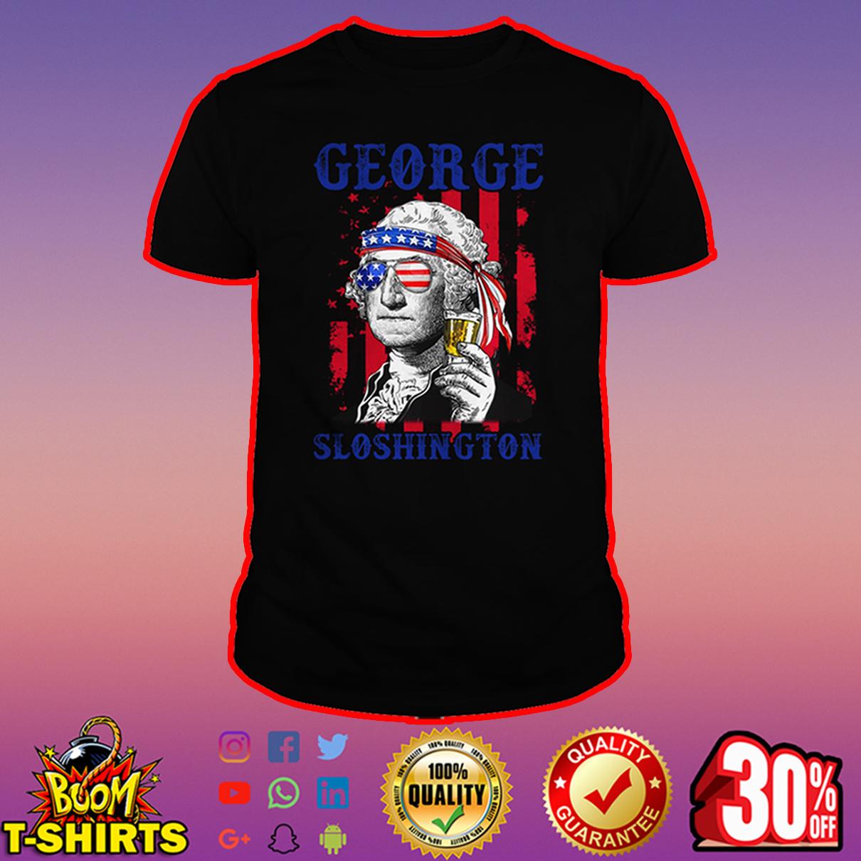 George Sloshington 4th of July shirt