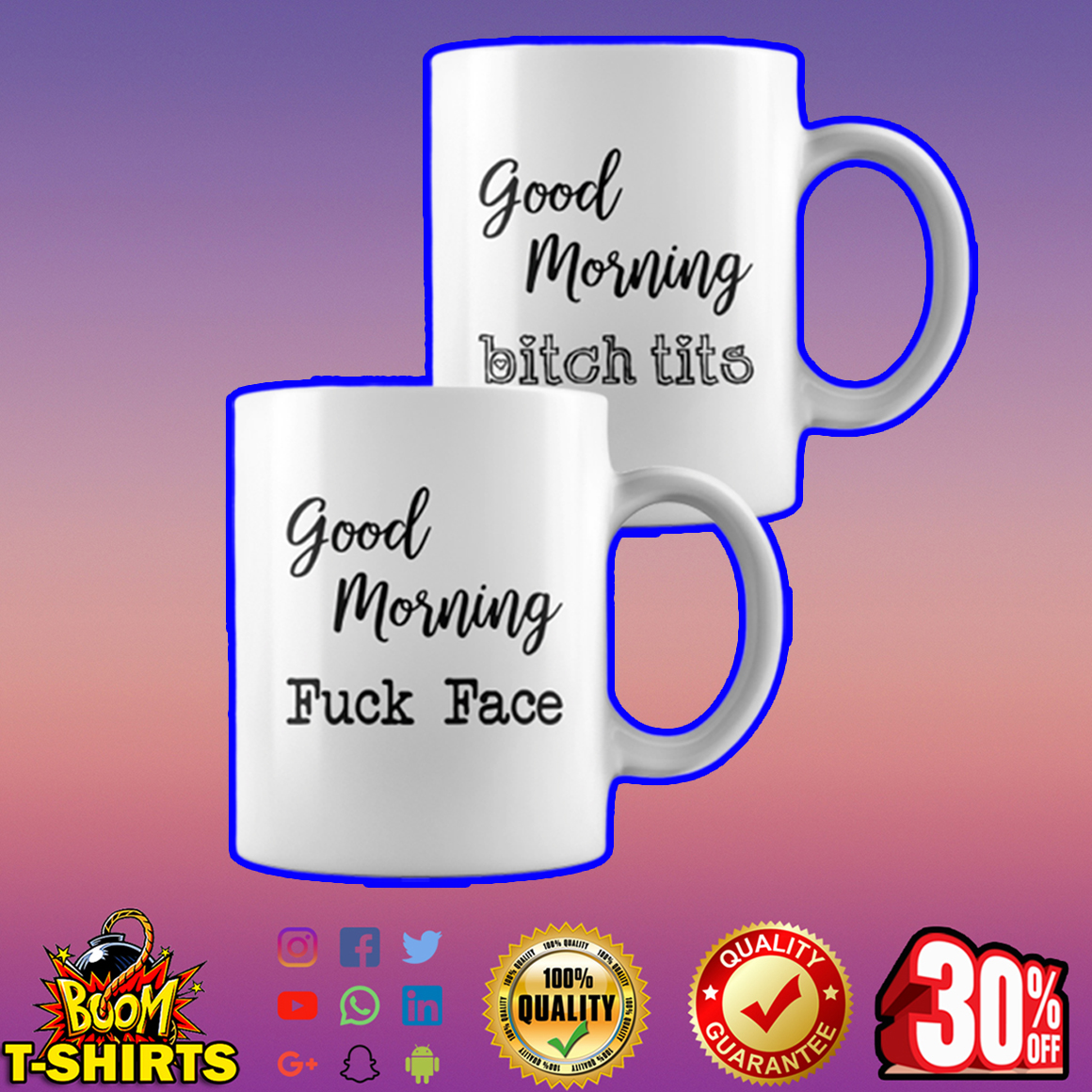 Good morning fuck face - Good morning bitch tits white mug