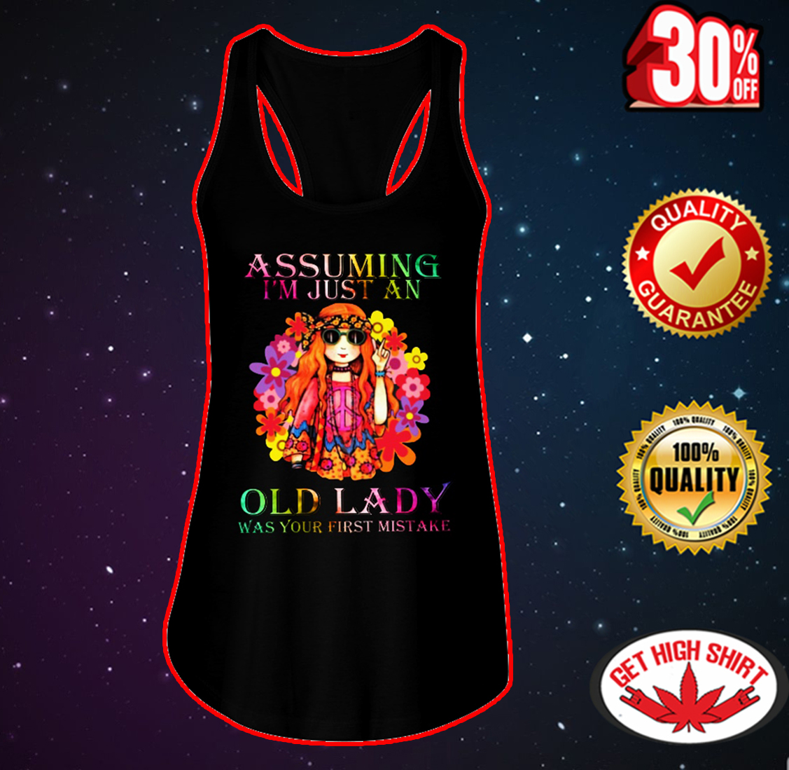 Hippie assuming I'm just an old lady was your first mistake flowy tank
