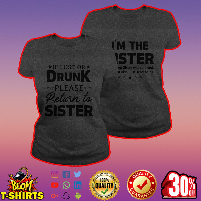 If lost or drunk please return to sister shirt - darkgrey