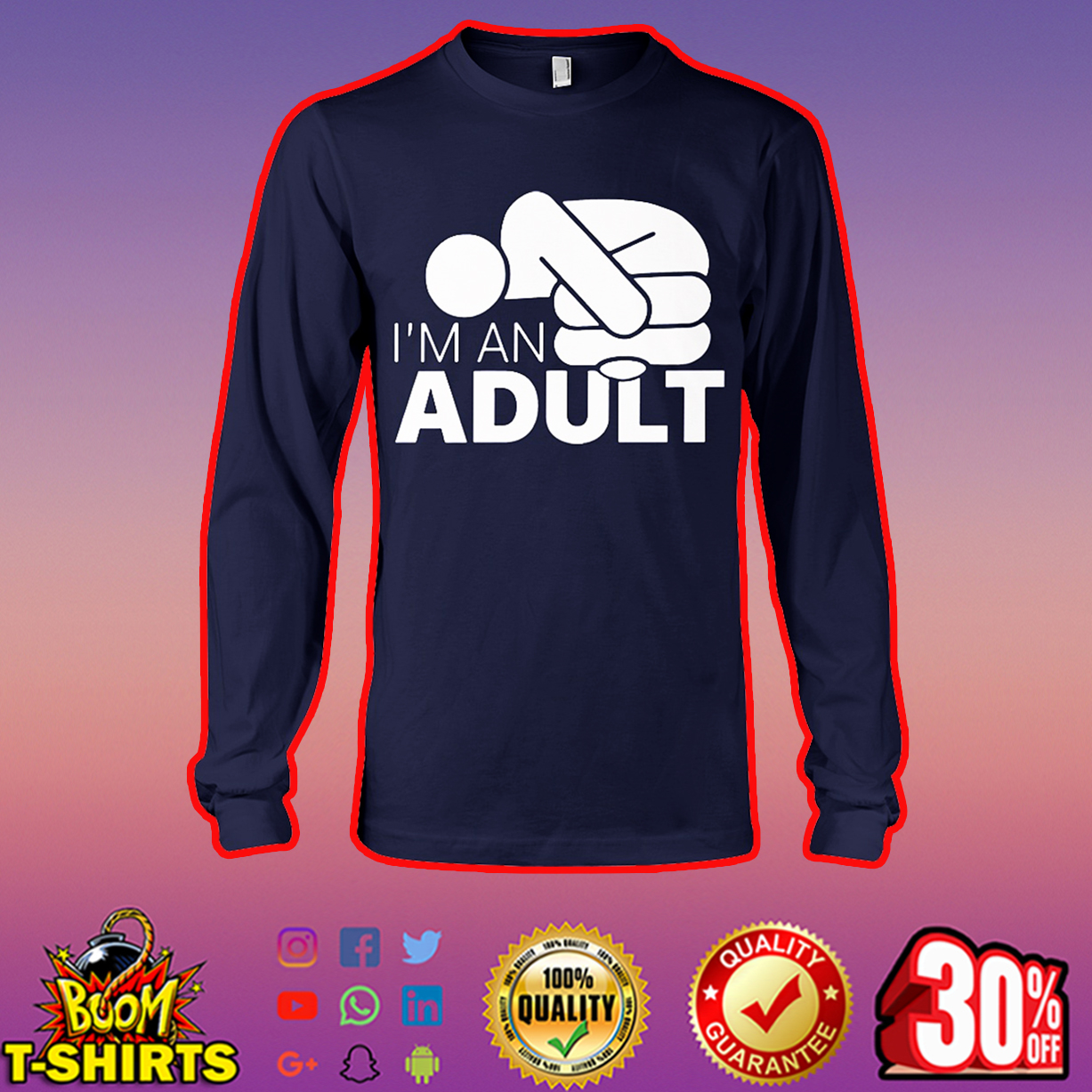 I'm an adult long sleeve tee