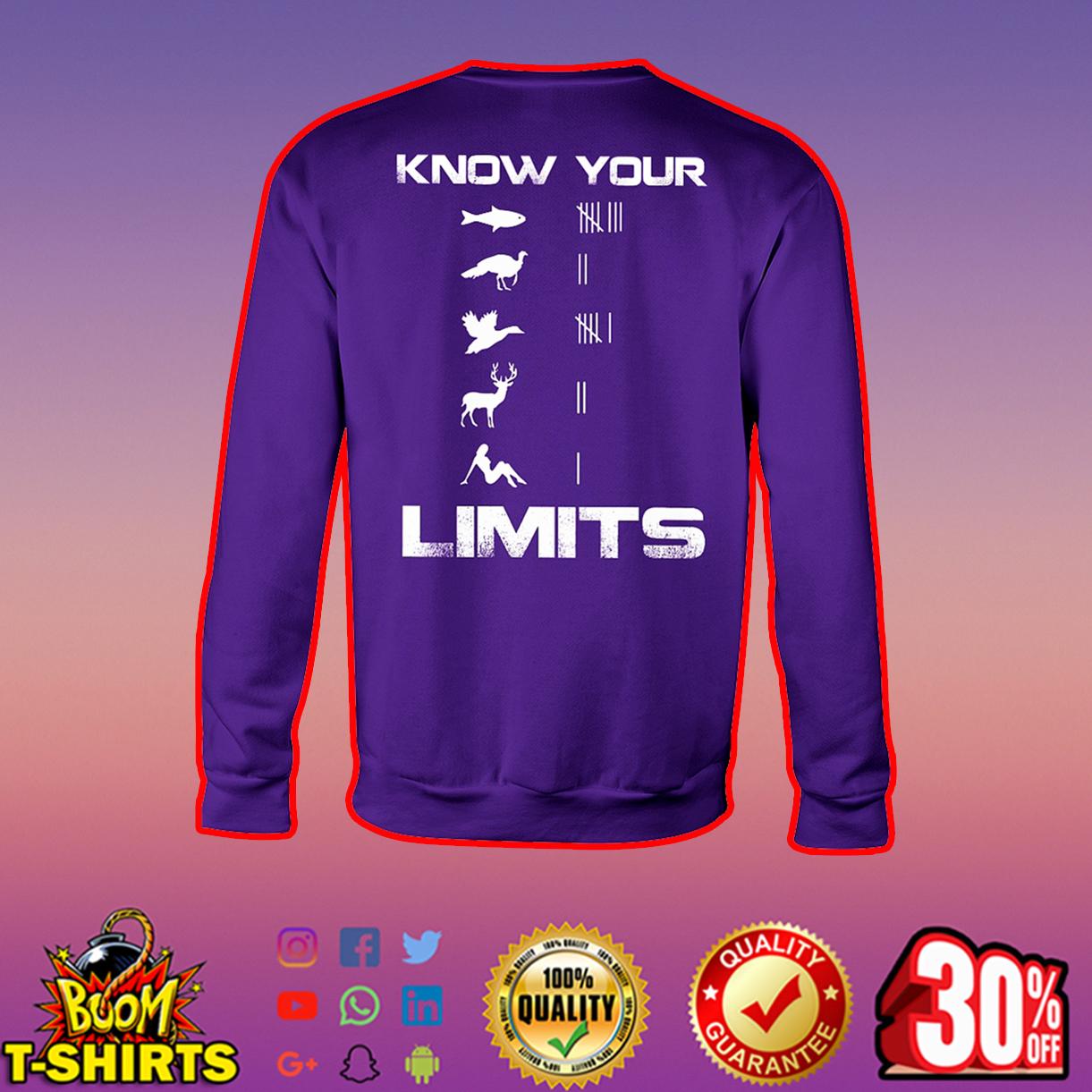 Know your Limits sweatshirt