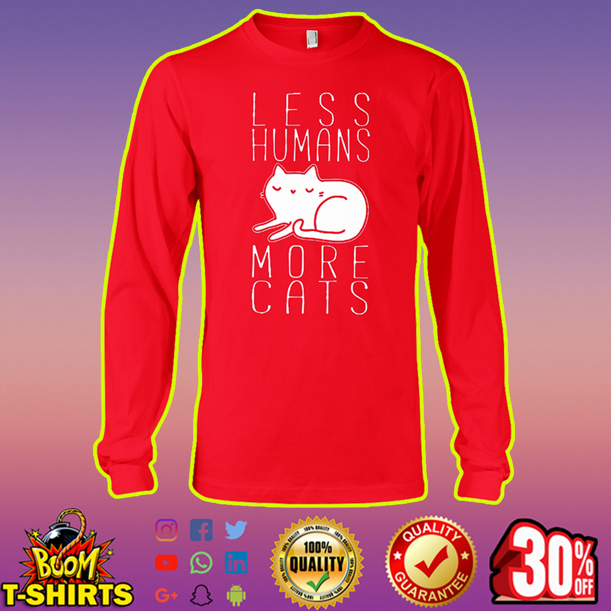 Less humans more cats long sleeve tee