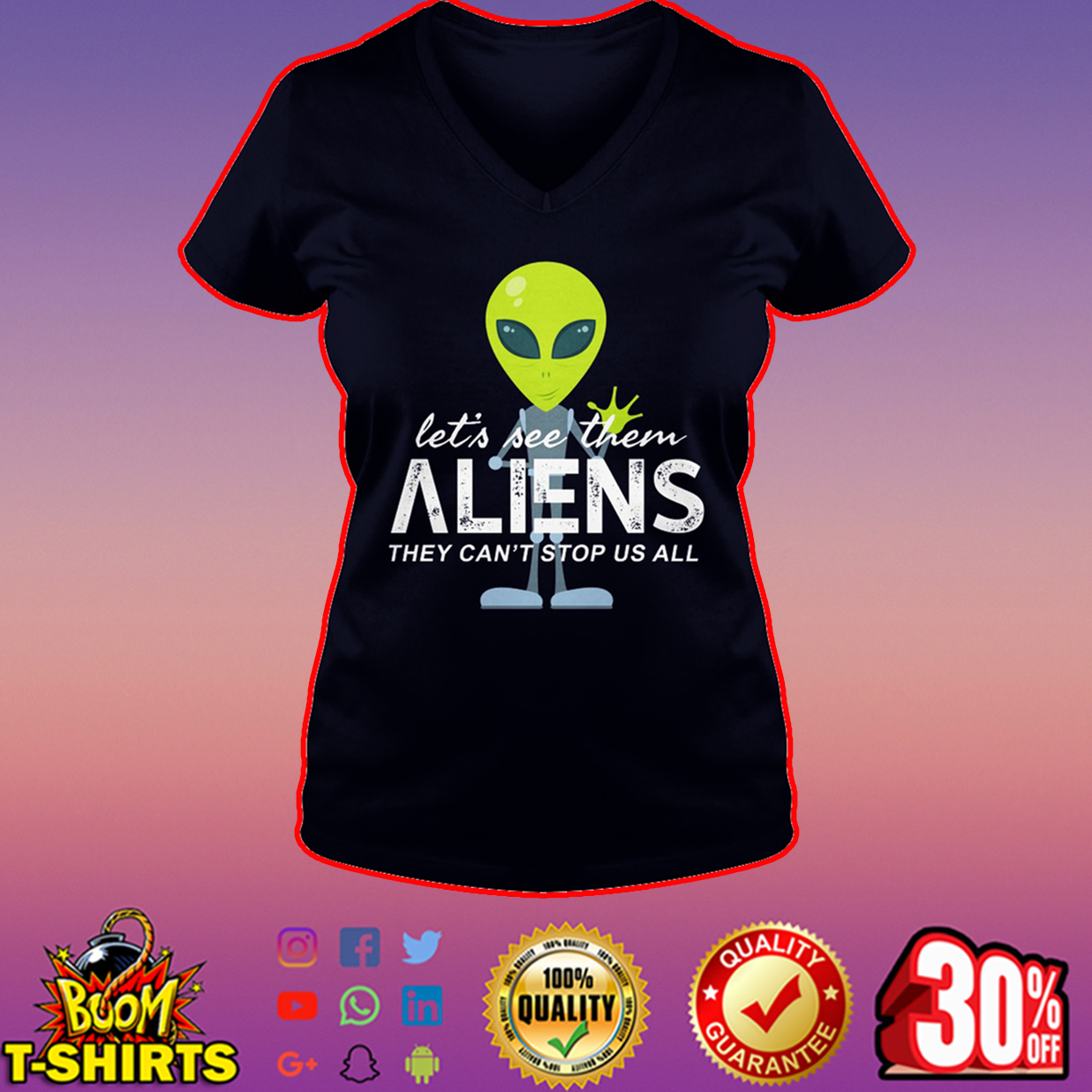 Let's see them aliens they can't stop us all v-neck
