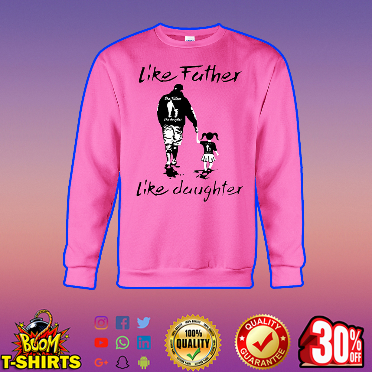 Like father like daughter sweatshirt
