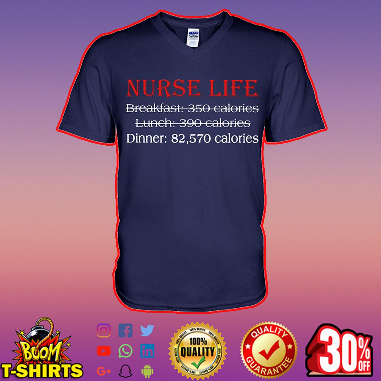 Nurse life dinner 82570 calories v-neck
