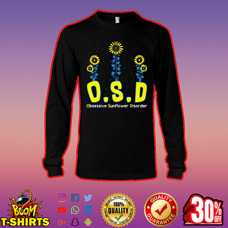 OSD obsessive sunflower disorder long sleeve tee
