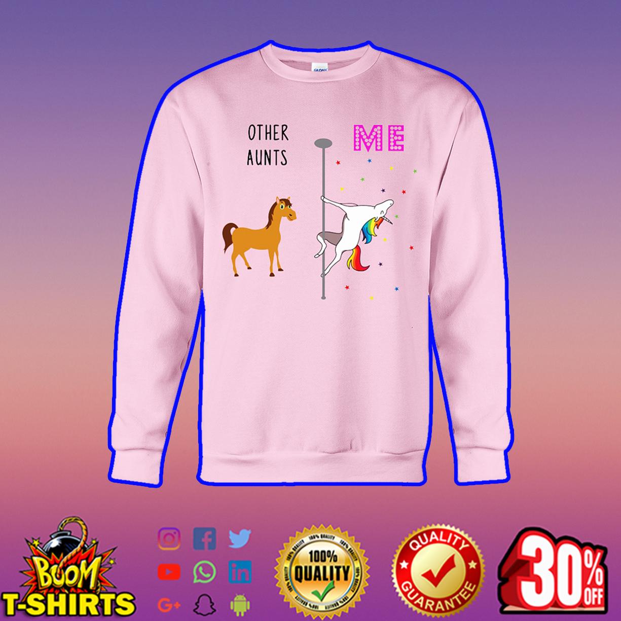 Other Aunts Me Unicorn sweatshirt