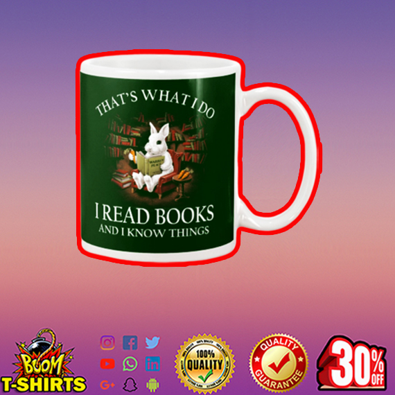 Rabbit that what I do I read book and I know things mug - green