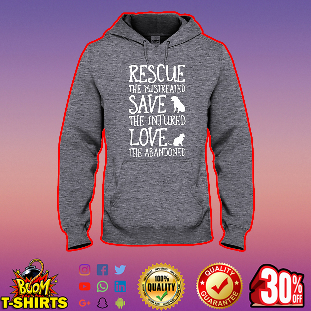 Rescue the mistreated save the injured love the abandoned hooded sweatshirt