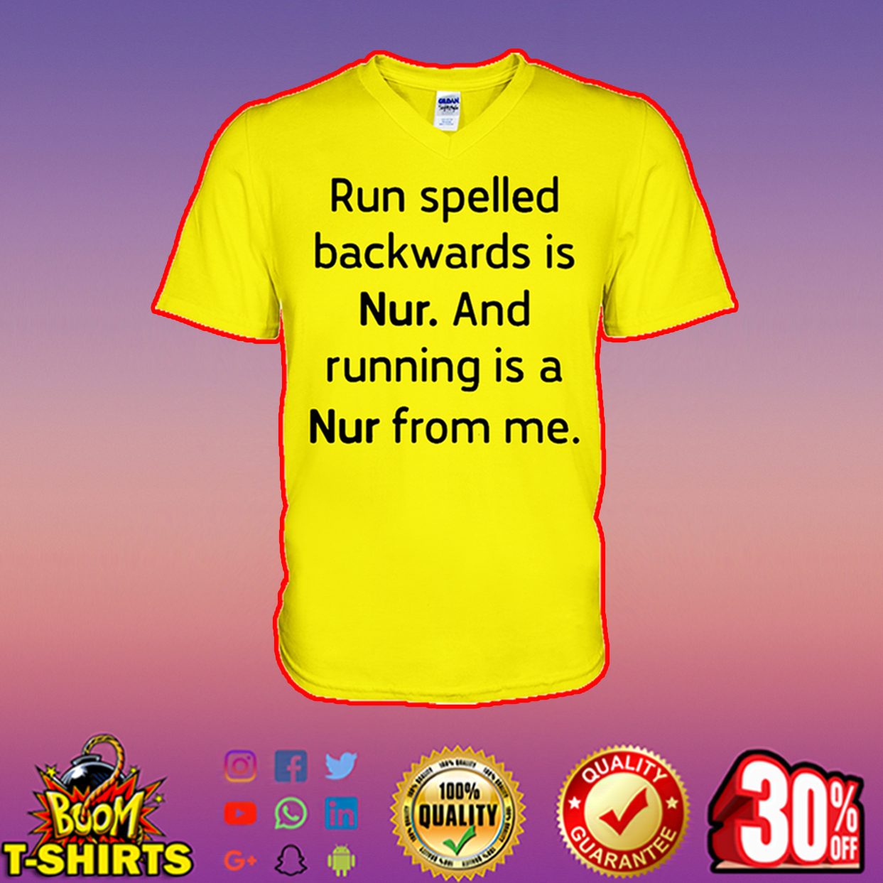 Run spelled backwards is nur and running is a nur from me v-neck