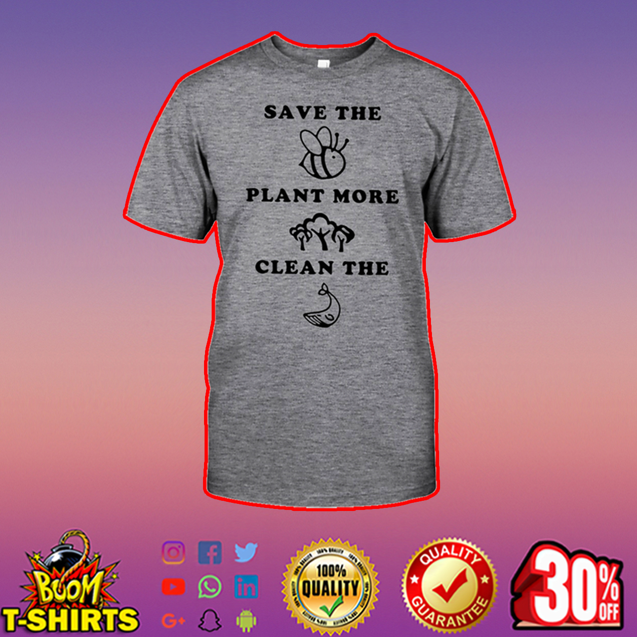 Save the Bees plant more Trees clean the Seas shirt
