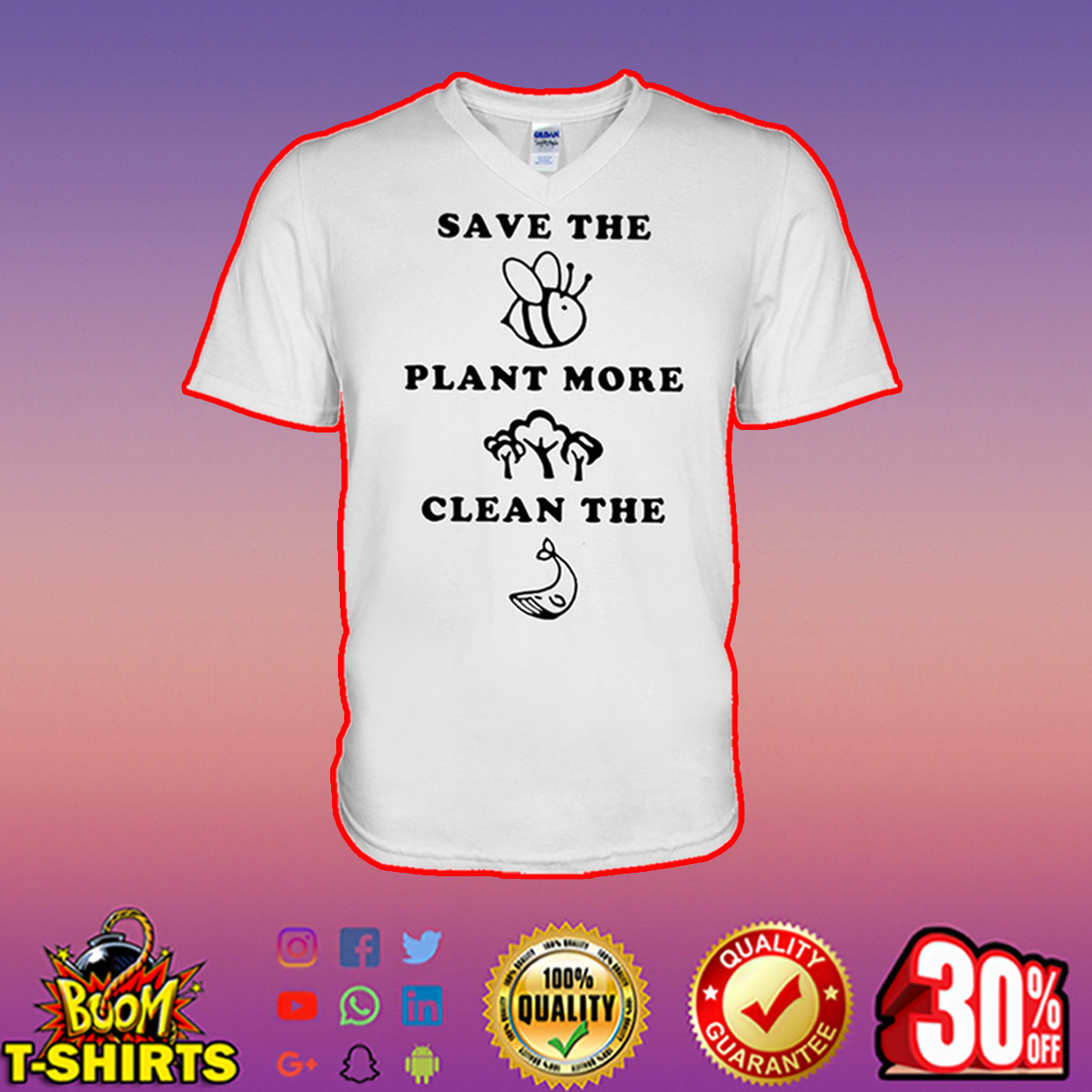 Save the Bees plant more Trees clean the Seas v-neck