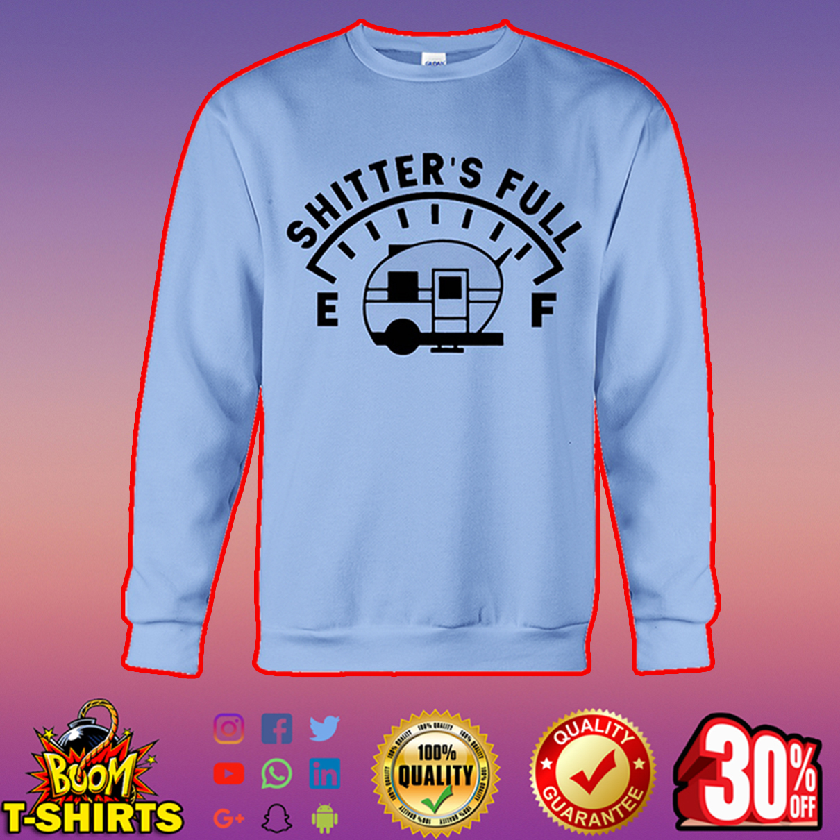 Shitter's full camping sweatshirt